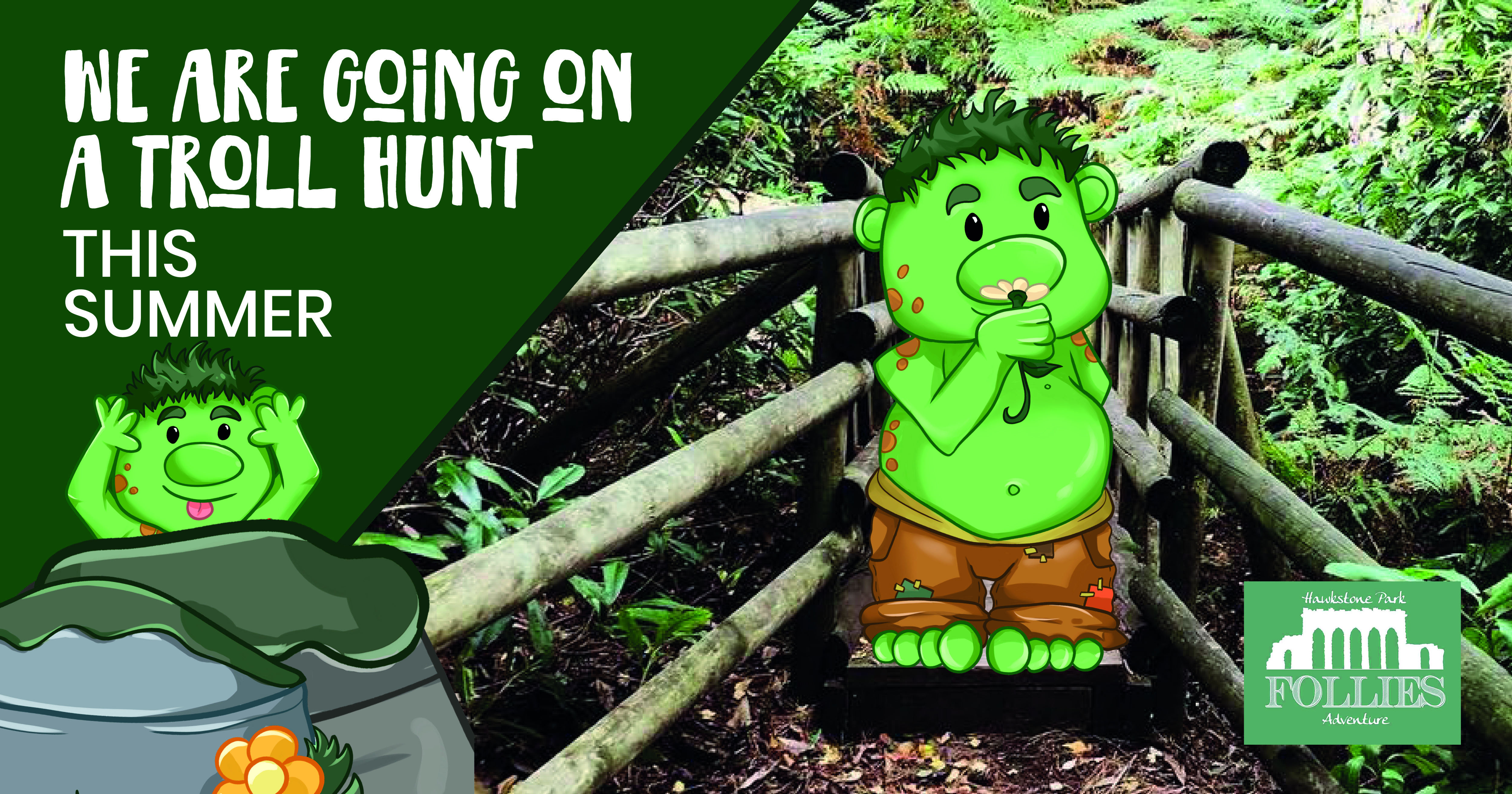 We are going on a troll hunt at Hawkstone Park Follies Shrewsbury